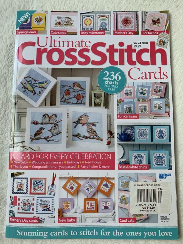 ULTIMATE CROSS STITCH Magazine CARDS Vol. 24, 2020 A CARD FOR EVERY CELEBRATION!