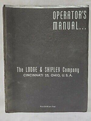 Lodge Shipley Model X Lathe Operators Manual
