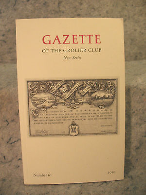 Gazette Of The Grolier Club New Series Number 61 2010 Iconophiles Bassett Jones
