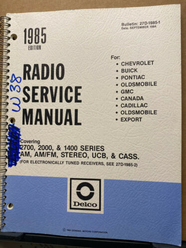 1985 Delco Radio Service Manual for Chevy Pontiac Buick Oldsmobile GMC + Car