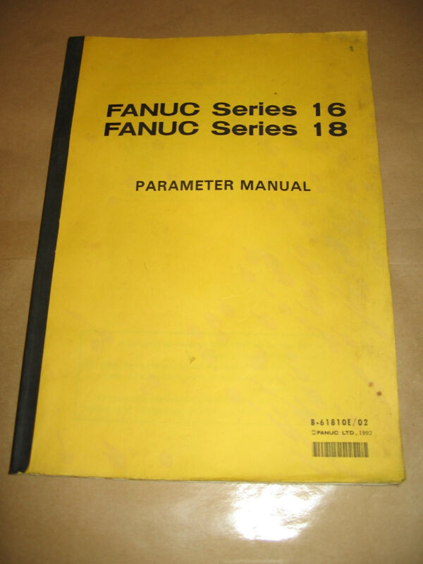 FANUC SERIES 16 & 18 PARAMETER MANUAL, FREE SHIPPING