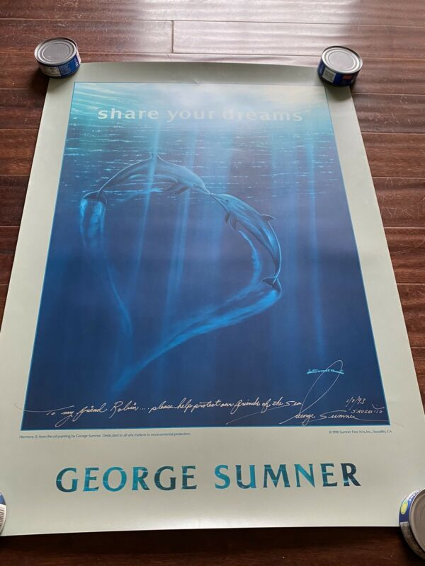 GEORGE SUMNER Share your dreams Dolphins poster, 1990, 24x34, VG+, AUTOGRAPHED