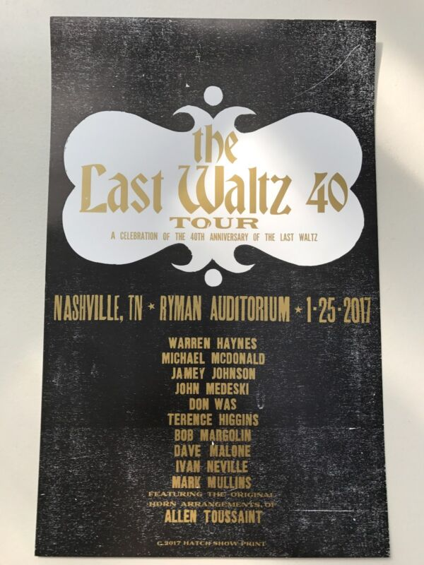 Last Waltz THE BAND Hatch Show Print poster Warren Haynes Ryman Nashville 2017