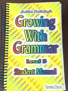 Growing with Grammar Homeschool Curriculum_Level 5