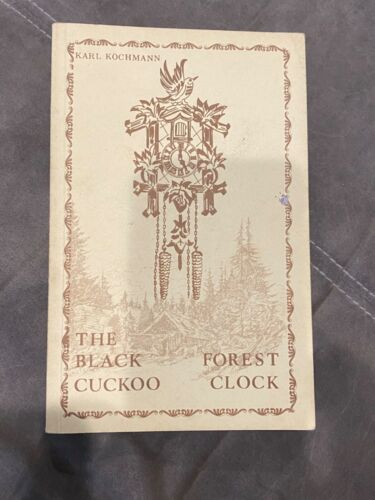THE BLACK FOREST CUCKOO CLOCK