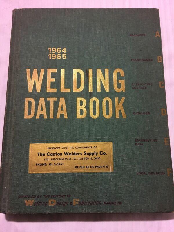 Welding Data Book 1964 - 1965 Edition Vintage Ads
