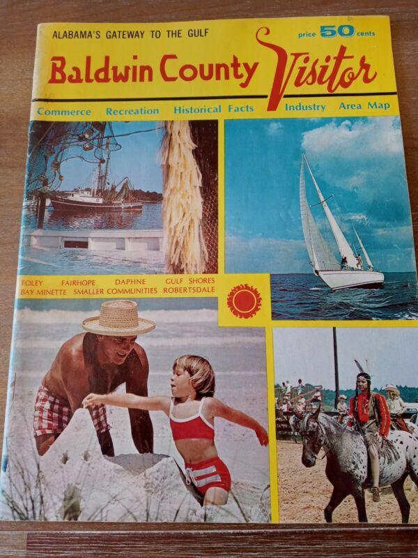 1973 Baldwin County Alabama Visitor Magazine Gulf Shores Fairhope Daphne Foley