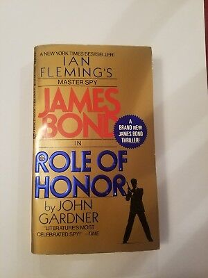 JAMES BOND ROLE OF HONOR by James Gardner 1985