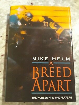 A BREED APART THE HORSES AND THE PLAYERS By Mike Helm Hardcover Book 1991