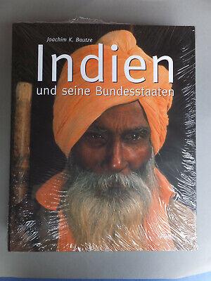 INDIEN und seine Bundesstaaten Joachim K Bautze BILDBAND mit über 500 Fotos OVP