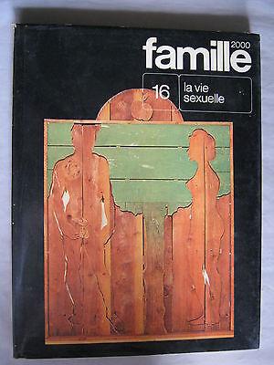La vie sexuelle – Famille 16
