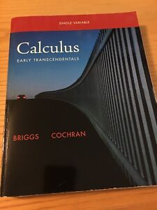 Calculus Early Transcendentals Single Variable by Briggs Cochran