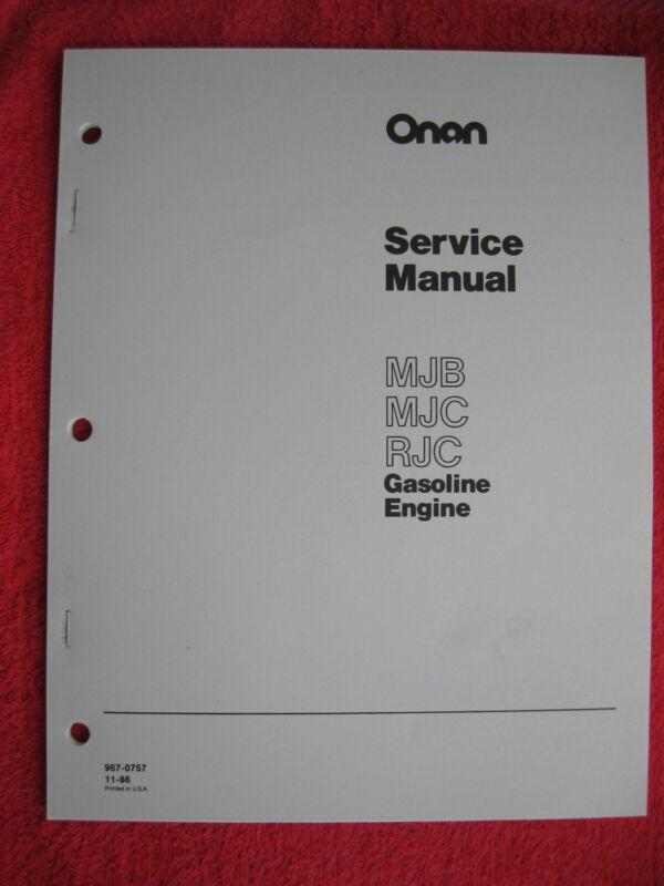 ONAN MJB, MJC, & RJC GAS ENGINE SERVICE MANUAL