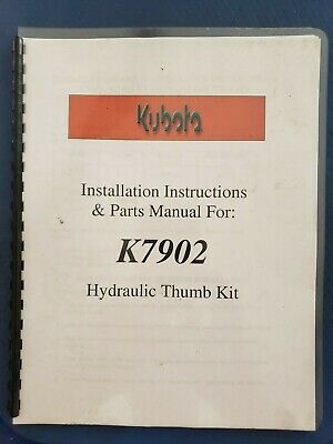 Kubota K7902 Hydraulic Thumb Kit - Installation Instructions Parts Manual