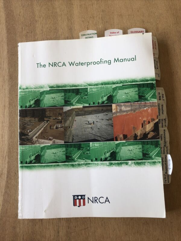The NRCA Waterproofing Manual 2014