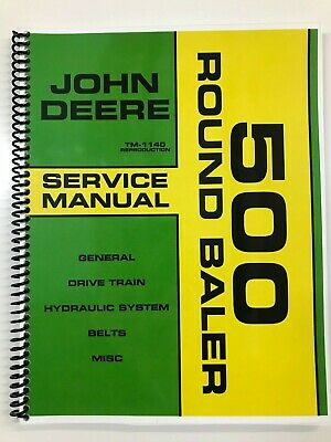 Service Manual For John Deere 500 Round Baler Tm-1140 Repair Manual