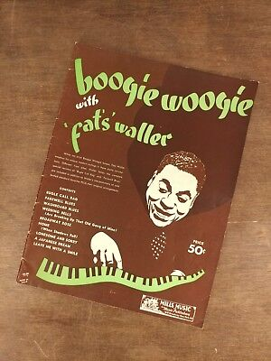 - Boogie Woogie with Fat's Waller 1941 Sheet Music Book Piano Mills Music