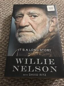 It's a long story - Willie Nelson
