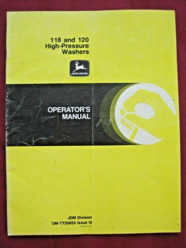 John Deere 118 & 120 High Pressure Washers Operators Manual OM-TY20655 Issue I3