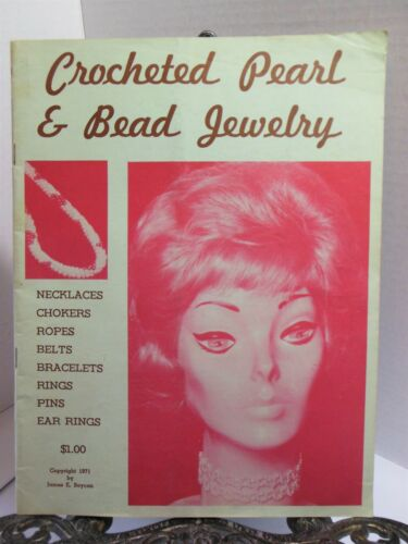 How to Make CROCHETED PEARL AND BEAD JEWELRY Pattern Book 1971 Beading Beadwork