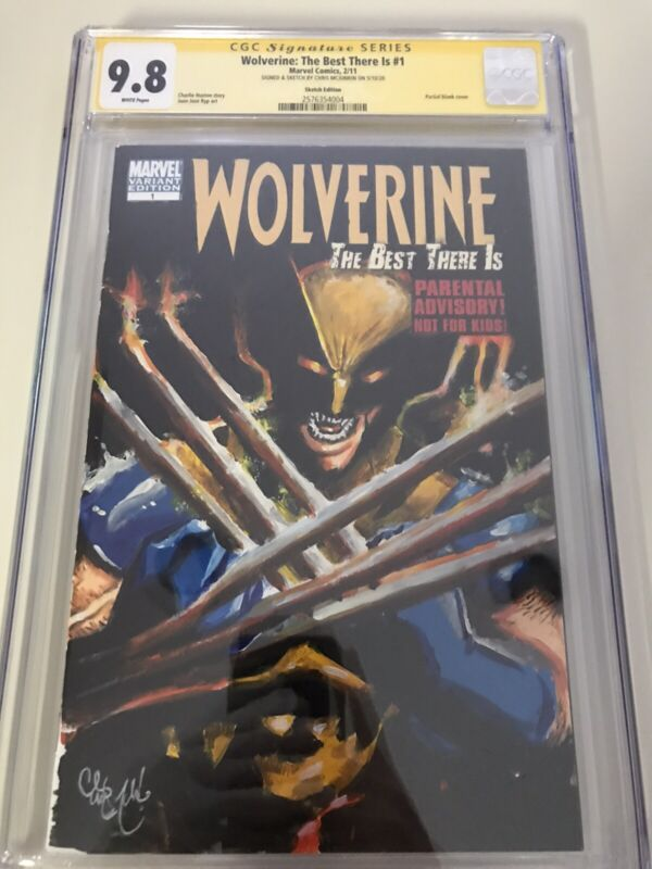 WOLVERINE THE BEST THERE IS 9.8 SKETCH COVER CGC SIGNATURE SERIES CHRIS MCJUNKIN
