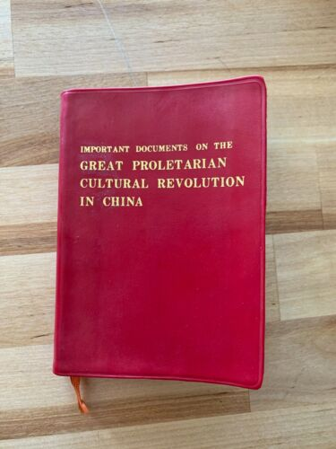 Important Documents on the Great Proletarian Cultural Revolution in China Mao