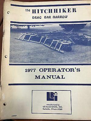 The Hitchhiker Lee Blacksmith Inc 1977 Operators Manual Drag Bar Harrow Used