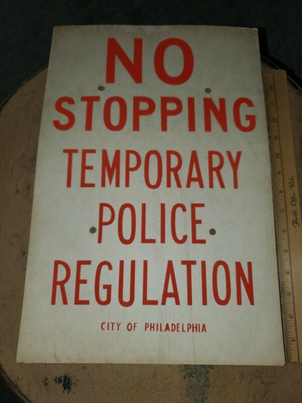 Vintage 1950-60 Philadelphia Police No Stopping Cardboard Sign