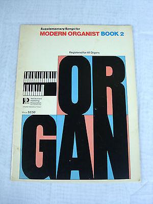 - Organ Sheet Music.  Supplementary Songs Modern Organist Book 2. 1959
