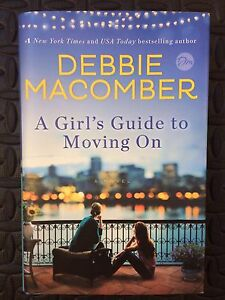 Debbie Macomber - A Girl's Guide to Moving On
