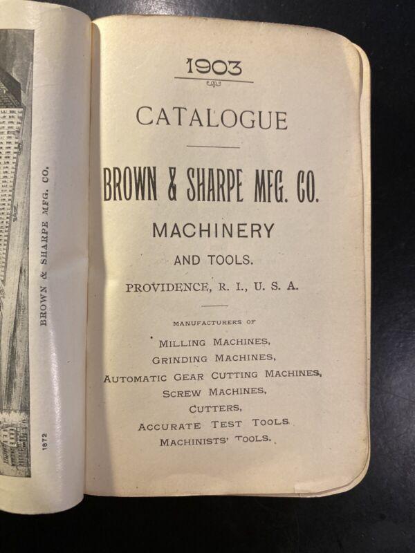 1903 Brown & Sharpe Mfg Co Machinery Tool Catalog ID Machinist Vintage Catalogue