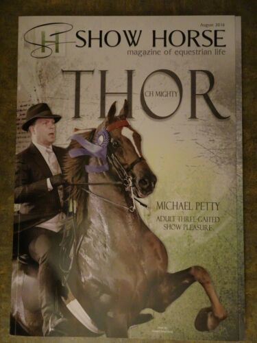 SADDLEBRED MAGAZINE, SHOW HORSE-AUGUST 2016,SHELBYVILLE AND BLUE RIDGE SHOWS