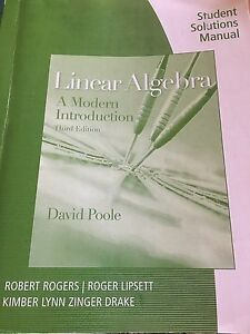Linear algebra – a modern introduction student solutions manual
