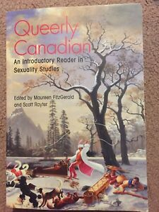 Queerly Canadian: An Introductory Reader in Sexuality Studies