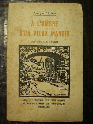 A l'ombre d'un vieux manoir - Georges DEJEAN de Braine-le-Comte - 1930 -93 pages