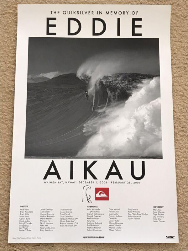 QUIKSILVER EDDIE AIKAU WOULD GO 2008-2009 WAIMEA BAY HAWAII OUT OF PRINT POSTER
