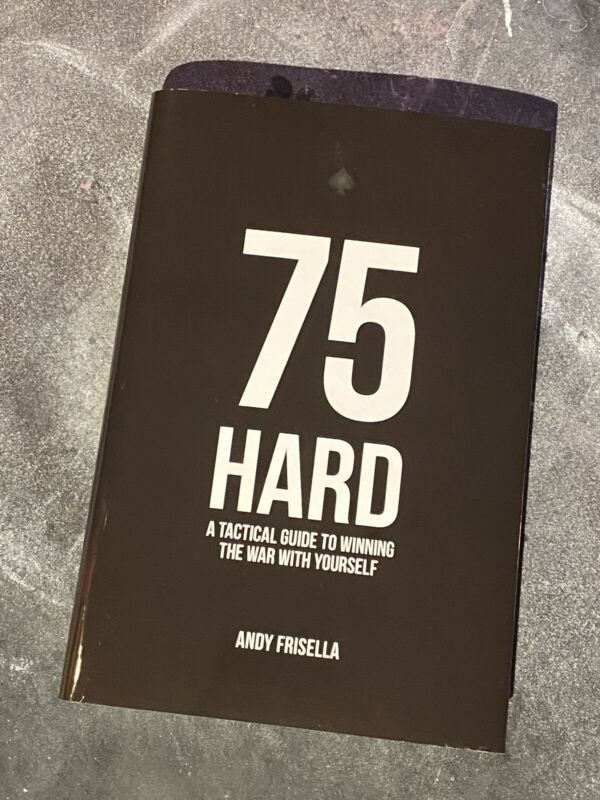 75 Hard: A Tactical Guide To Winning The War With Yourself #75hard
