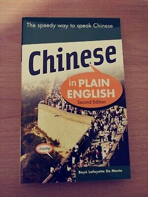 Chinese In Plain English, Second Edition: By Boye De Mente for sale  Bronx