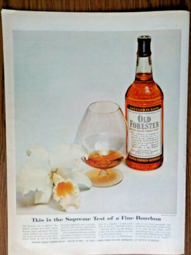 1954 Kentucky Whiskey Ad Old Forester  The Supreme Test of a Fine Bourbon