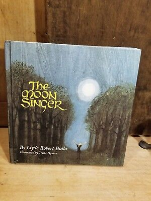 VINTAGE CHILD'S BOOK -THE MOON SINGER- BY CLYDE ROBERT BULLA C 1969 1ST ED