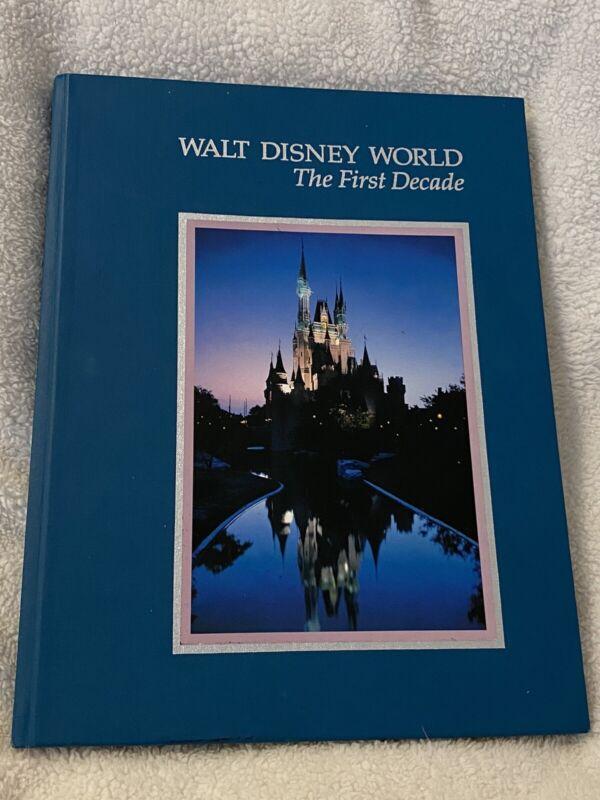 Walt Disney World: The First Decade Hardback Book Very Good Condition 1982