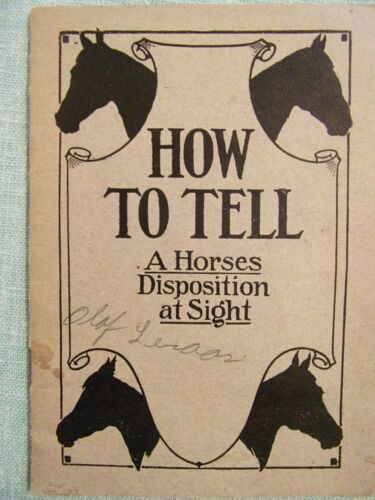 Vintage Jesse Beery How To Tell A Horses Disposition at Sight  Booklet