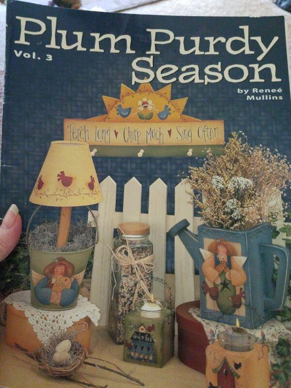 PLUM PURDY SEASON VOL 3 -RENEE MULLINS TOLE PAINTING BOOK