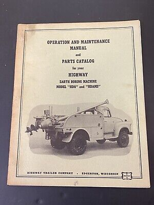 Vintage Highway Trailer Ind Inc Water Oil Well Boring Drill Rig Manual Hda Hdams