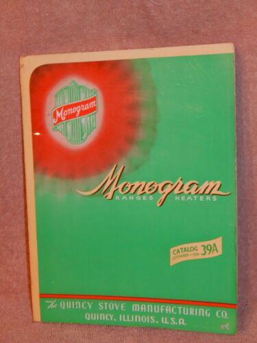 1939  Monogram Ranges, Heaters by Quincy Mfg. vintage sales brochure 44 pages
