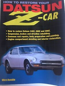 How to Restore Your Datsun Z Car Book