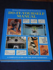 Better Homes And Gardens Do It Yourself Manual Diy