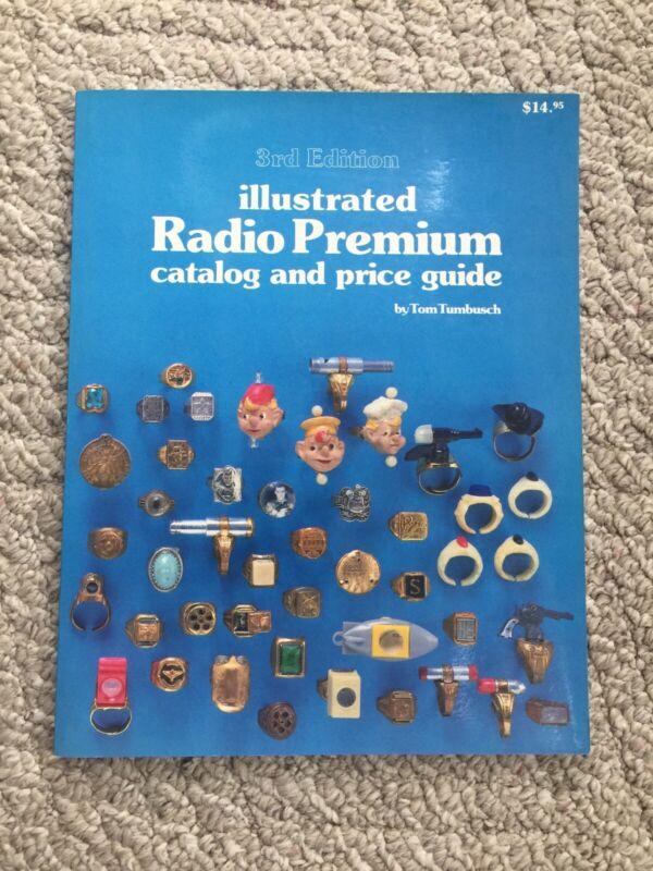 1984 ILLUSTRATED RADIO PREMIUM CATALOG and PRICE GUIDE SOFT COVER