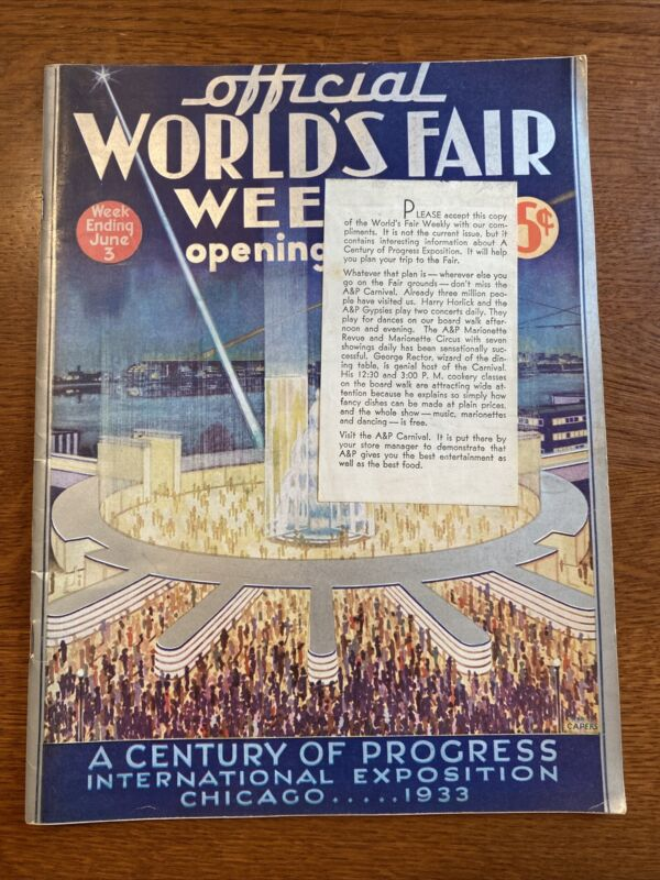 Official 1933 Worlds Fair weekly Opening Week Magazine A&P