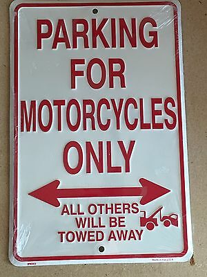 "8"" x 12"" MOTORCYCLE PARKING ONLY ALL OTHERS WILL BE TOWED METAL EMBOSSED SIGN"